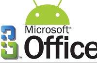 微软年底前或发布Android触摸屏版Office