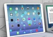 12.9英寸巨屏 iPad Pro或将于明年一季度量产