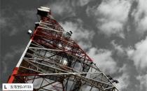 铁塔公司正式投入运营 千亿铁塔资产评估启动