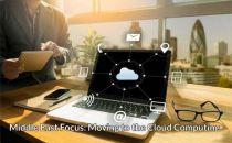 迁移到云计算成为中东地区的焦点